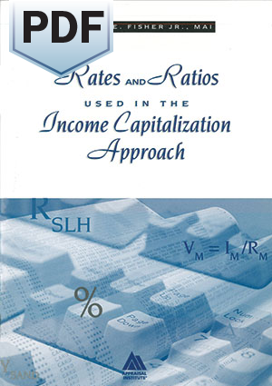 Rates and Ratios Used in the Income Capitalization Approach - PDF