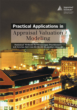 Practical Applications in Appraisal Valuation Modeling
