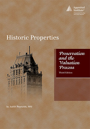 Historic Properties: Preservation and the Valuation Process, third edition