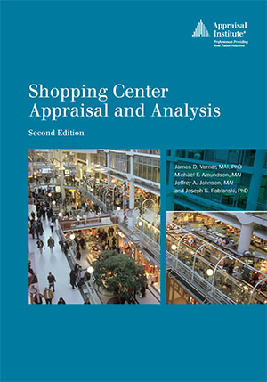 Shopping Center Appraisal and Analysis, second edition