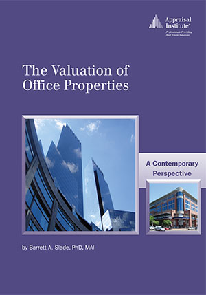 The Valuation of Office Properties: A Contemporary Perspective
