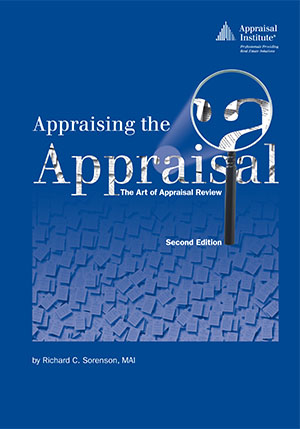 Appraising the Appraisal: The Art of Appraisal Review, second edition