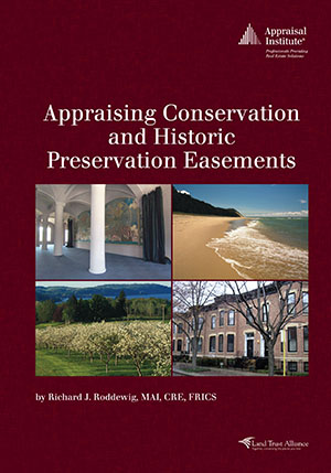 Appraising Conservation and Historic Preservation Easements