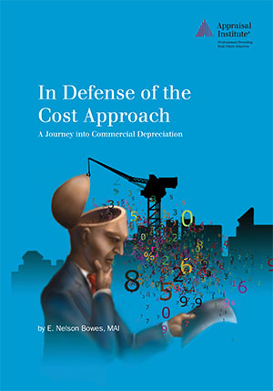 In Defense of the Cost Approach: A Journey into Commercial Depreciation