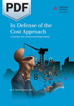 In Defense of the Cost Approach: A Journey into Commercial Depreciation - PDF