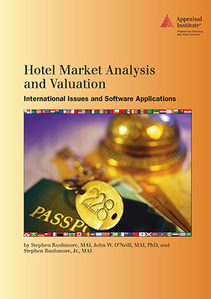 Hotel Market Analysis and Valuation: International Issues and Software Applications