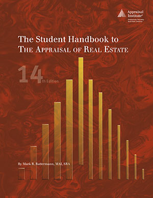 The Student Handbook to The Appraisal of Real Estate, 14th Edition