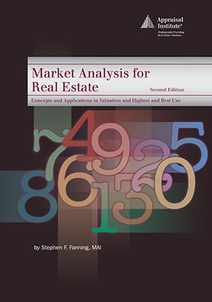 Market Analysis for Real Estate, Second Edition
