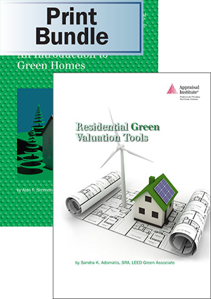 An Introduction to Green Homes + Residential Green Valuation Tools - Print Bundle