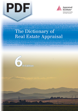 The Dictionary of Real Estate Appraisal, 6th Edition - PDF