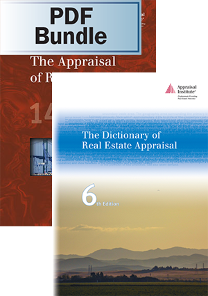 The Appraisal of Real Estate, 14th ed. + The Dictionary of Real Estate Appraisal, 6th ed. - PDF Bundle