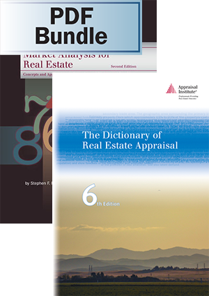 Market Analysis for Real Estate, 2nd  ed. + The Dictionary of Real Estate Appraisal, 6th ed. - PDF Bundle