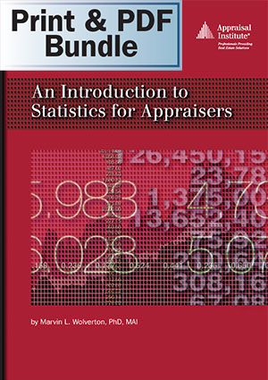 An Introduction to Statistics for Appraisers - Print + PDF Bundle