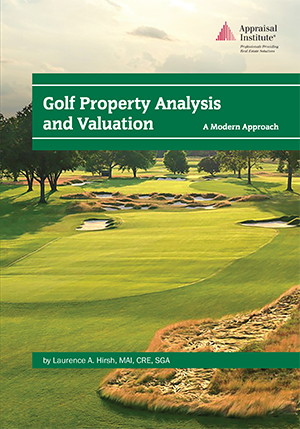 Golf Property Analysis and Valuation: A Modern Approach