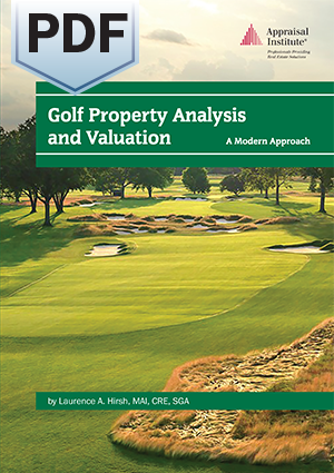 Golf Property Analysis and Valuation: A Modern Approach - PDF