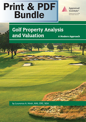 Golf Property Analysis and Valuation: A Modern Approach - Print + PDF Bundle