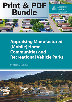 Appraising Manufactured (Mobile) Home Communities and RV Parks - Print + PDF Bundle