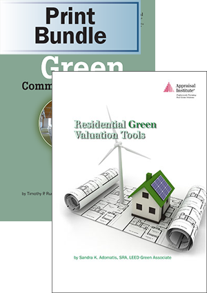 The Valuation of Green Commercial Real Estate + Residential Green Valuation Tools - Print Bundle