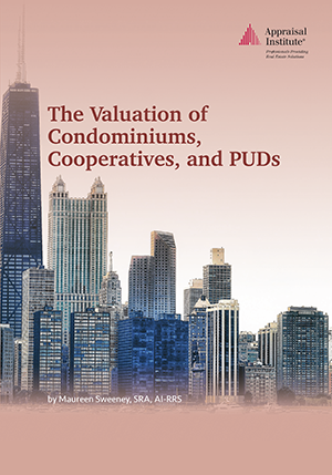 The Valuation of Condominiums, Cooperatives, and PUDs