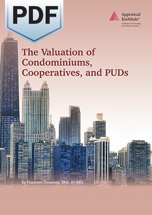 The Valuation of Condominiums, Cooperatives, and PUDs - PDF