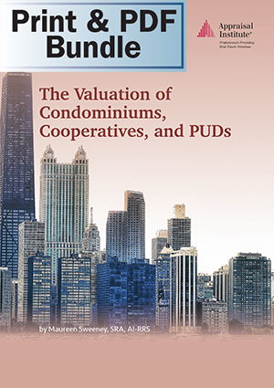 The Valuation of Condominiums, Cooperatives, and PUDs - Print + PDF Bundle