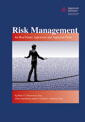 Risk Management for Real Estate Appraisers and Appraisal Firms