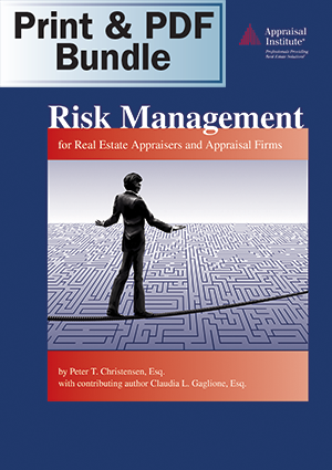 Risk Management for Real Estate Appraisers and Appraisal Firms - Print + PDF Bundle