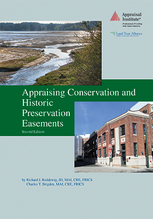 Appraising Conservation and Historic Preservation Easements, Second Edition