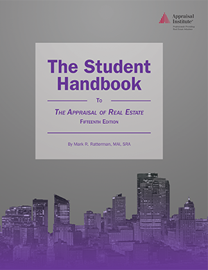 The Student Handbook to The Appraisal of Real Estate, 15th Edition