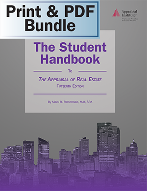 The Student Handbook to The Appraisal of Real Estate, 15th ed. - Print + PDF Bundle